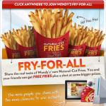 Wendy's Fry For All Instant Win Game-Free Fries and a Chance At Big Prizes!