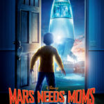MARS NEEDS MOMS Coming March 11th!