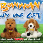 Build-A-Bear Bow Wow BOGO!