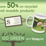 Save 50% Off Eco-friendly Products From Vistaprint.