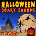 2 Hour Halloween Scary Sounds Mp3 For Free!