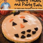 "Mr. Food's FREE ""Spooky Treats & Party Eats"" eBook"