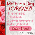 BIG Mother's Day Bash Giveaway!