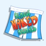 "Join the Hilarious ""Almost Naked Animals"" Fun -Coming This Fall!"