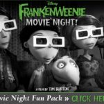 FREE Frankenweenie Movie Night Fun Pack & New Bonus Clips!