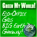 Eco-Office Gals- Green My World Earth Day Giveaway!