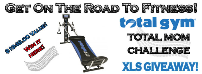 Total Gym Total Mom Challenge-Total Gym XLS Giveaway!