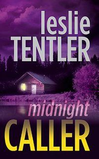 Leslie Tentler's NEW Midnight Caller Book – Enter To Win A Copy & $25 Amazon GC!