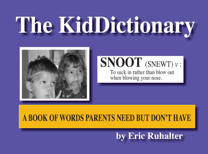 The KidDictionary By Eric Ruhalter