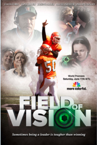 P&G And Walmart Field of Vision – Premieres June 11th!