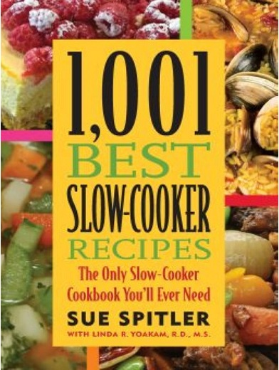1001 Best Slow Cooker Recipes