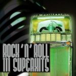 111 Rock 'n' Roll Superhits For $6! SAVE $93!