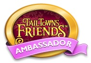 Tail Towns Friends Ambassador