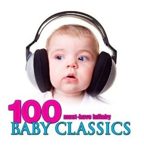 100 Must-Have Lullaby Baby Classics For $1.09!
