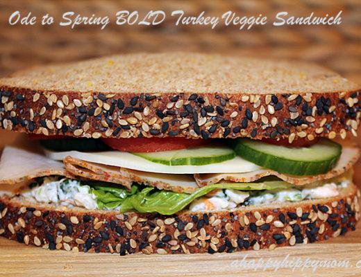 Ode to Spring BOLD Turkey Veggie Sandwich