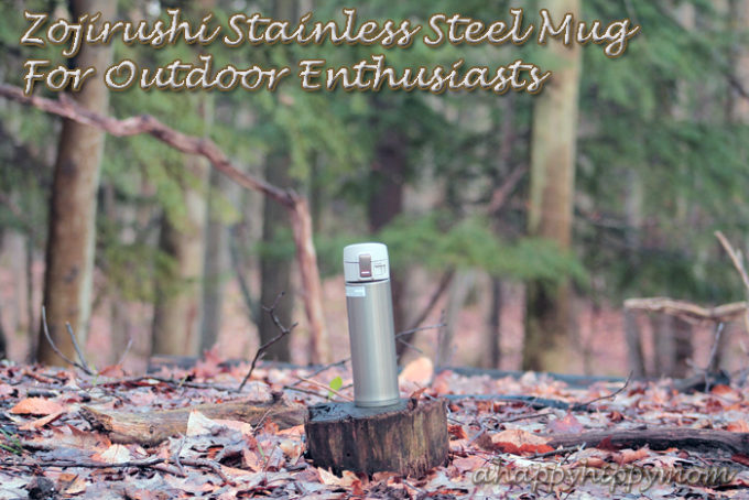 Zojirushi Stainless Steel Mug For Outdoor Enthusiasts & Giveaway