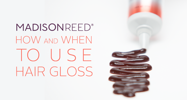 Madison Reed Hair How To – How and When To Use Hair Gloss! 20% Coupon Code