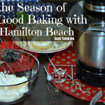 tis the Season of Good Baking with Hamilton Beach & Mixers Giveaway! #Hamiltonbeach