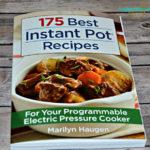 175 Best Instant Pot Recipes Cookbook & Giveaway!