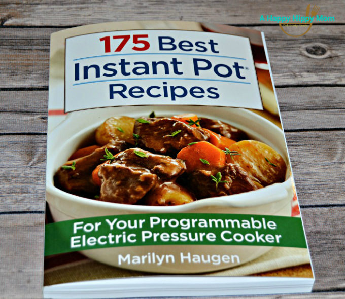 175 Best Instant Pot Recipes Cookbook & Giveaway!